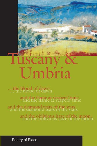 9781906011567: Tuscany & Umbria (Poetry of Place)