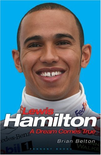 9781906015077: Lewis Hamilton a Dream Comes True