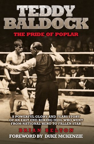 9781906015152: Teddy Baldock: The Pride of Poplar: 1