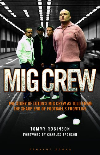 9781906015411: MIG Crew: The Story of Luton's MIG Crew as Told from the Sharp End of Football's Frontline