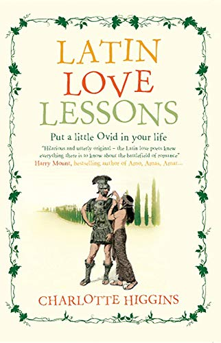 9781906021139: Latin Love Lessons: Put a Little Ovid in Your Life