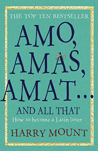 9781906021153: Amo, Amas, Amat... And All That