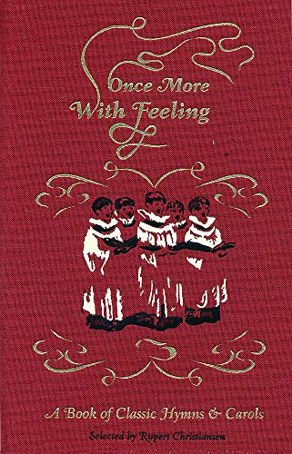 Once More, with Feeling!: A Book of Classic Hymns (Hardback)