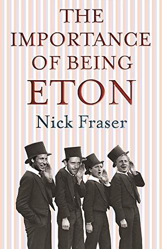 9781906021276: Importance of Being Eton