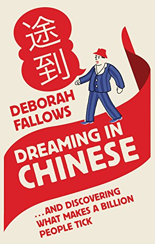 9781906021559: Dreaming in Chinese: ... and Discovering What Makes a Billion People Tick