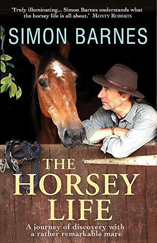 The Horsey Life (1906021945) by Simon Barnes