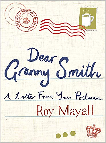 Dear Granny Smith: A Letter from Your Postman: Mayall, Roy