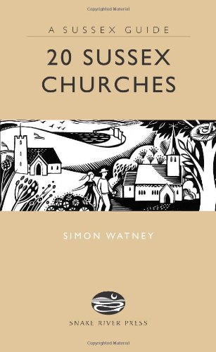 9781906022006: 20 Sussex Churches (Books About Sussex for the Enthusiast) (Sussex Guide)