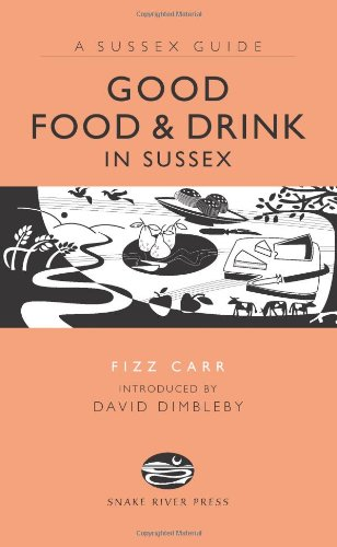 Good Food and Drink in Sussex: Fizz Carr