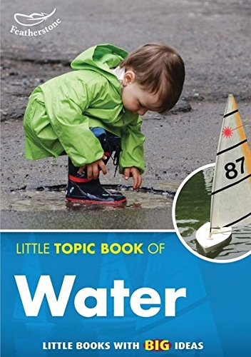 9781906029654: Little Topic Book of Water (Little Books)