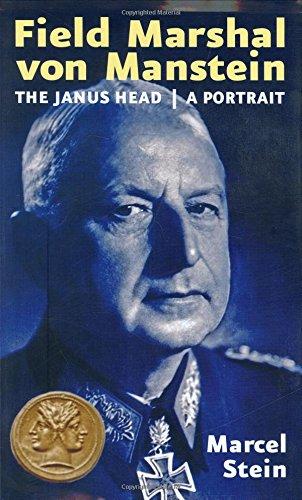 Field Marshal Von Manstein, a Portrait : Marcel Stein