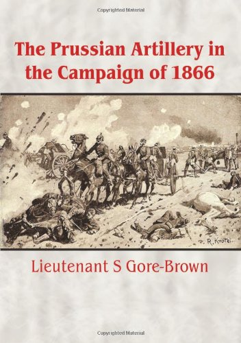 9781906033057: The Prussian Artillery In The Campaign Of 1866