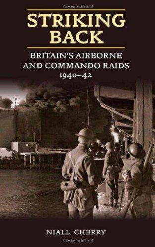 9781906033255: Striking Back: Britain's Airborne and Commando Raids 1940-42
