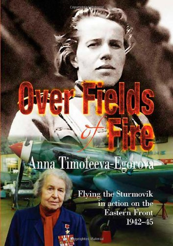9781906033279: Over Fields of Fire: Flying the Sturmovik in Action on the Eastern Front 1942-45 (Soviet Memories of War)