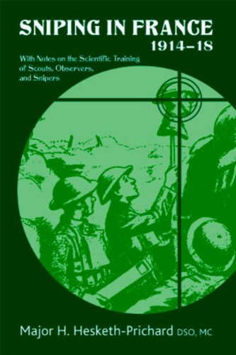 9781906033491: Sniping in France 1914-18: With Notes on the Scientific Training of Scouts, Observers, and Snipers