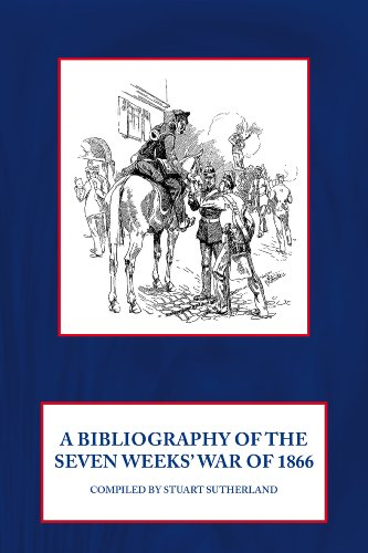 9781906033644: A Bibliography of the Seven Weeks' War of 1866