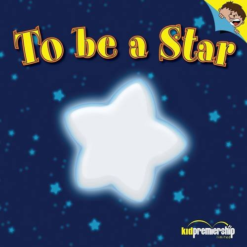 9781906036485: To be a Star