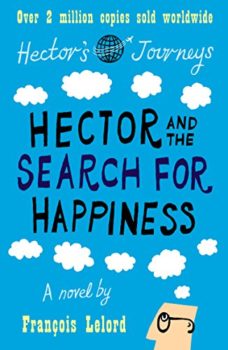 9781906040239: Hector and the Search for Happiness (Hector's Journeys)