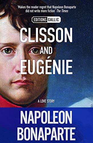 Clisson and Eugénie: Bonaparte, Napoleon