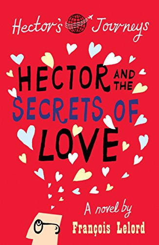 9781906040338: Hector and the Secrets of Love