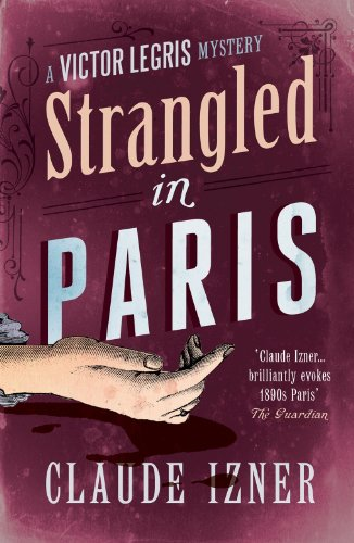 9781906040376: Strangled in Paris (Victor Legris Mystery)