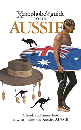 9781906042202: Xenophobe's Guide to the Aussies