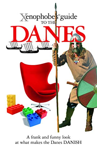 9781906042271: The Xenophobe's Guide to the Danes (Xenophobe's Guides)