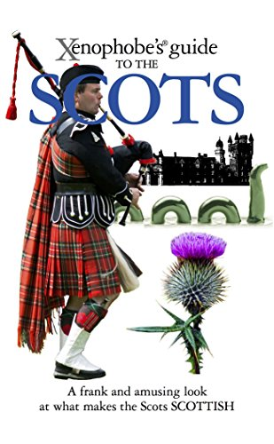 9781906042479: The Xenophobe's Guide to the Scots (Xenophobe's Guides)