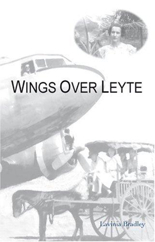 Wings Over Leyte: Lavinia Bradley