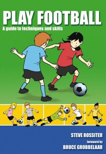 Play Football: Rossiter, Steve
