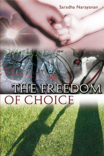 The Freedom of Choice: Saradha Narayanan
