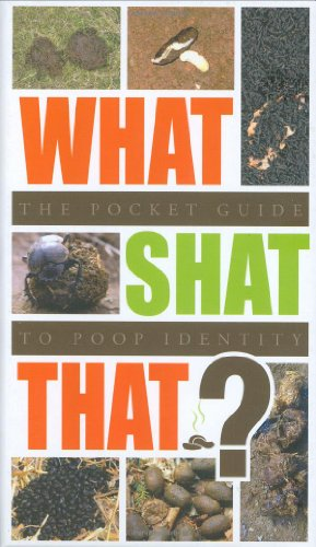 9781906051129: What Shat That?: The Pocket Guide to Poop Identity