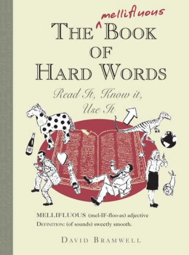 9781906051235: The Mellifluous Book of Hard Words: Read it, Know it, Use it