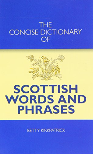 9781906051556: The Concise Dictionary of Scottish Words and Phrases