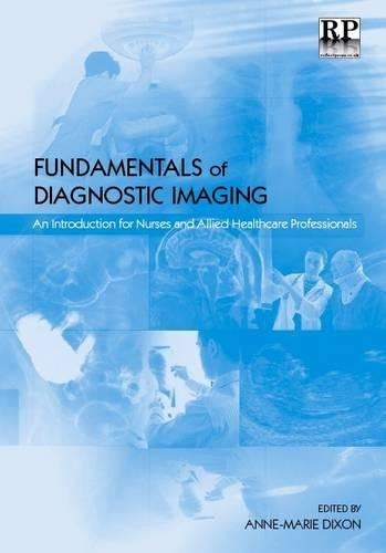 9781906052102: Fundamentals of Diagnostic Imaging: An Introduction for Nurses and Allied Health Care Professionals