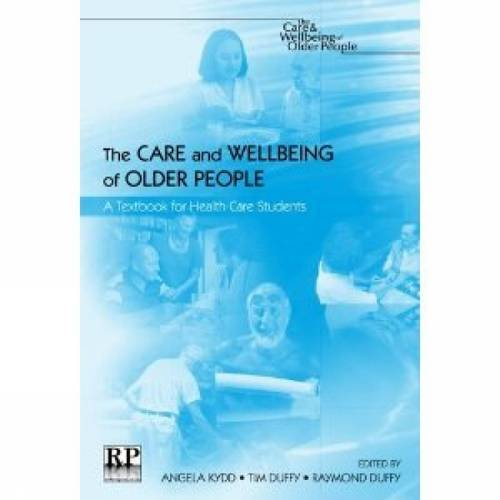 9781906052157: The Care and Wellbeing of Older People: A Textbook for Healthcare Students