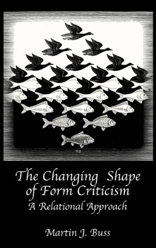 9781906055547: The Changing Shape of Form Criticism: A Relational Approach (Hebrew Bible Monographs)