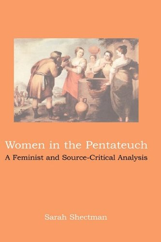 9781906055721: Women in the Pentateuch: A Feminist and Source-Critical Analysis (Hebrew Bible Monographs)