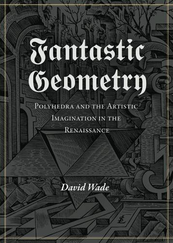 9781906069100: Fantastic Geometry (Wooden Books)