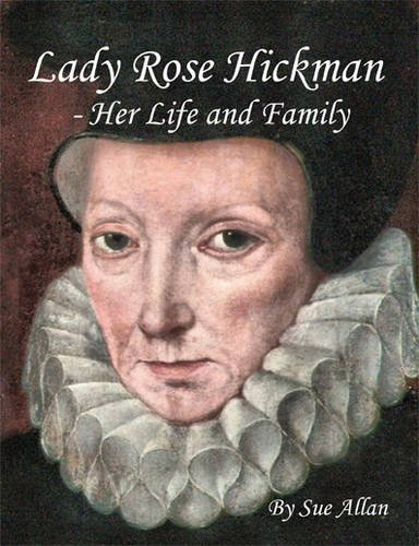 9781906070106: Lady Rose Hickman - Her Life and Family