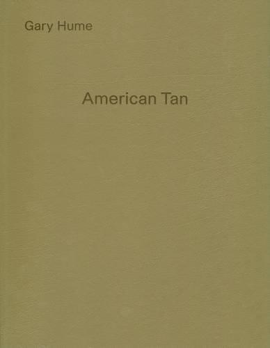 Gary Hume: American Tan (190607206X) by Loock, Ulrich; Anfam, David