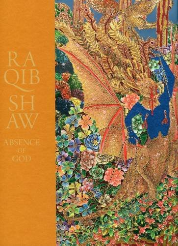 9781906072278: Raquib Shaw: Absence of God