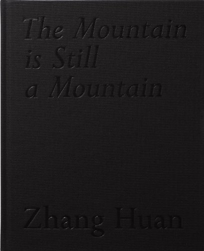 9781906072612: Zhang Huan: The Mountain Is Still a Mountain