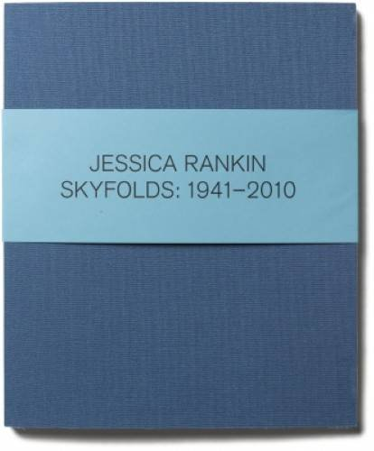 Jesica Rankin - Skyfolds 1941-2010 (Paperback): Lawrence Chua