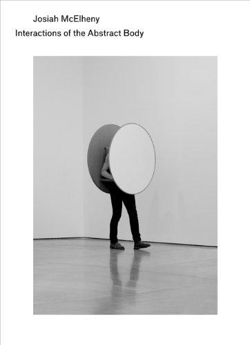 Josiah McElheny: Interactions of the Abstract Body: McElheny, Josiah] Lehmann, Ulrich