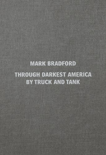 9781906072780: Mark Bradford: Through Darkest America by Truck and Tank