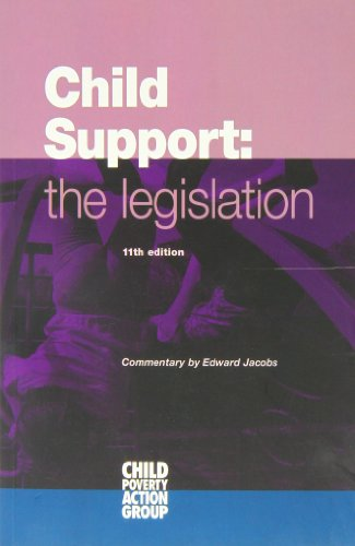 Child Support: The Legislation Supplement: Child Poverty Action Group