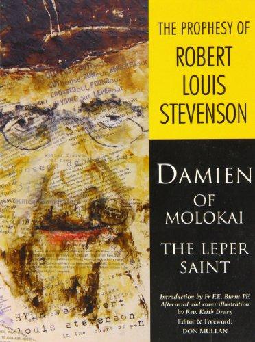 9781906077051: The Prophesy of Robert Louis Stevenson: Damien of Molokai - the Leper Saint