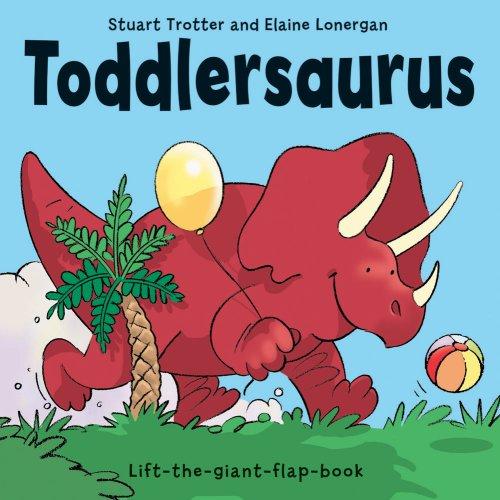 9781906081058: Toddlersaurus