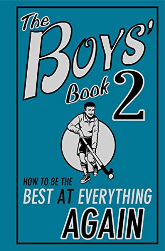 The Boys' Book 2: How to be the Best at Everything Again (Bk. 2) (1906082332) by Oliver, Martin